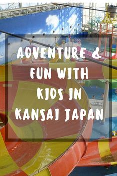 Any trip to Japan should include some time in Kansai with kids. The entire archipelago is an amazing place to explore with children, but many of its most interesting corners are missed. Traveling With Baby, Travel With Kids, Family Travel, Traveling By Yourself, Japan Travel Tips, Asia Travel, Thailand Travel, Travel Advice, Travel Guides