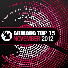 15 essential releases from the Armada labels, rocking it hard, loud and hitting in right where they're supposed to! Enjoy the latest tunes of house, trance and progressive, with the beats of Armin van Buuren, Markus Schulz, Arty, Nadia Ali & BT, Miss Nine, Dankann, Blake Jarrell, Full Tilt and many more!