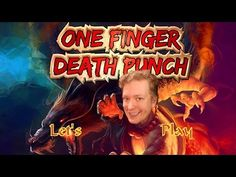 Mastery of ones actions Let's Play One Finger Death Punch Serious Talk E...
