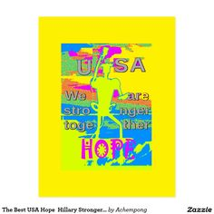 The Best USA Hope  Hillary Stronger Together #amazing stuff and #gift #products sold on zazzle