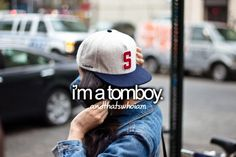 Only with certain things (for starters, I don't like pink), but yes, I'm more of a tomboy than a girlie girl. :)