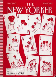 The New Yorker, New Yorker Covers, Vintage Valentines, Valentine Day Cards, Be My Valentine, Magazin Covers, Photo Wall Collage, Vintage Magazines, New Wall