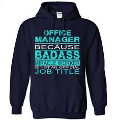 Office Manager - #polo t shirts #pink hoodies. I WANT THIS => https://www.sunfrog.com/No-Category/Office-Manager-7724-NavyBlue-Hoodie.html?60505