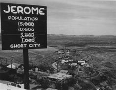 A sign outside Jerome, Arizona. An old mining town.