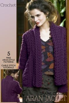 Aran Crochet | gorgeous shawl collar cardigan and 4 other free patterns for spring | how to tutorials and videos for crochet cables and stitch patterns