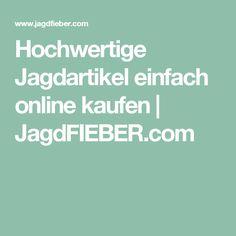 Hochwertige Jagdartikel einfach online kaufen | JagdFIEBER.com