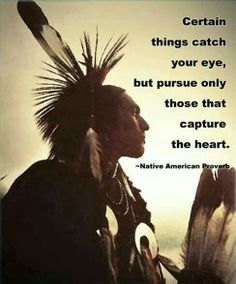 Native american indian proverb