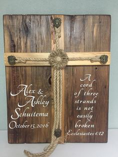 A  cord of three strands...  personal favorite from my Etsy shop https://www.etsy.com/listing/497416561/rush-order-sale-personalized-rustic