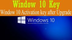 How to find window 10 activation key after upgrade