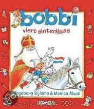 Bobbi viert sinterklaas - Ingeborg Bijlsma