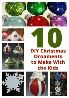 Looking for DIY Christmas Ornaments you can make with your kids? Look no further! Get ready to get glittery! Next week all 4 kids will be home. If everyt