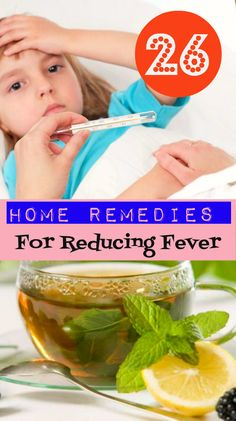 26 Home Remedies for Reducing Fever