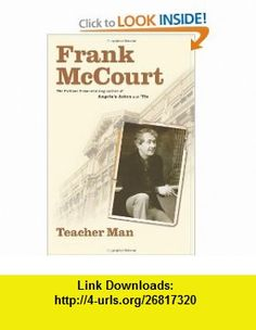 Teacher Man A Memoir Frank McCourt , ISBN-10: 0743243773  ,  , ASIN: B004I1JQ9S , tutorials , pdf , ebook , torrent , downloads , rapidshare , filesonic , hotfile , megaupload , fileserve