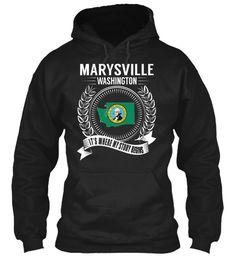 Marysville, Washington - My Story Begins