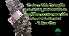Raha ei ratkaise rahaongelmia. Paremmat taidot hallita rahaa ratkaisevat. Opiskele lisää:
