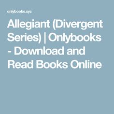 Allegiant (Divergent Series) | Onlybooks - Download and Read Books Online