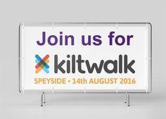 "KILTWALK - Landscape banner for ""Kiltwalk Challenge"" event in Speyside on 14th August 2016 shown on a fence."