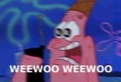 #spongebob #squarepants #spongebobsquarepants #patrick #meme #funny #comedy #hilarious #cartoon #weewoo #weewooweewoo