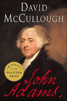 Love John Adams by David McCullough