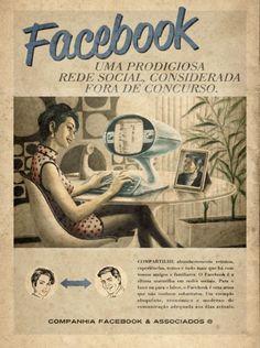 https://flic.kr/p/8uaE5t | Posters Vintage | E o Facebook? Como seria? Bem, esses falsos posters serão exibidos em um evento de mídia, o Maxi Midia, que acontecerá entre os dias 05 a 07 de outubro em São Paulo. Quem os criou foram os brasileiros Rodolfo Sampaio e Marco Martins da agência moma propaganda. A idéia foi tão boa que já está circulando a internet até fora do Brasil, como por exemplo, as fontes e as fotos do post, tem até versão em inglês.