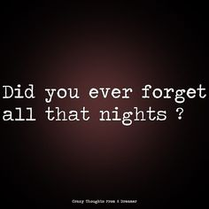 Did you ever forget all that nights ? Ragamuffin, Monsoon, The Dreamers, Forget, Thoughts, Night, Instagram, Ragamuffin Cat, Tanks