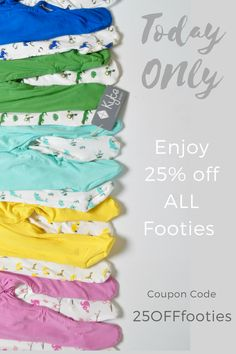 Today ONLY (Sunday, Jan. 22) enjoy 25% off our collection of footies!