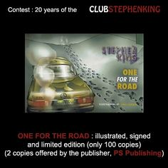 Reminder : PS Publishing is a partner for the #StephenKingContest and give away a limited edition of ONE FOR THE ROAD