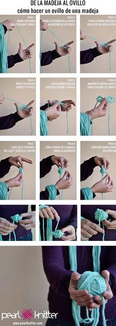 Hasta los más pequeños detalles, como la manera con la que ovillas tus madejas, afectan a la comodidad para tejer. Ovillar, hacerlo sola y hacerlo para comenzar el ovillo por la hebra interior es muy fácil siguiendo los pasos del post de hoy. Pearl Knitter is back!