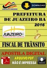 Apostila Digital Concurso Prefeitura de Juazeiro Ba Fiscal de Transito 2016
