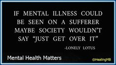 . Mental Health Matters, Health Quotes, Mental Illness, Get Over It, Cards Against Humanity, Sayings, Words, Mottos, Truths