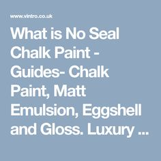 What is No Seal Chalk Paint - Guides- Vintro Luxury Paint Distressing Chalk Paint, How To Remove, How To Apply, Flat Brush, Wipe Away, Easy Paintings, Painted Furniture, Cleaning Wipes, Seal