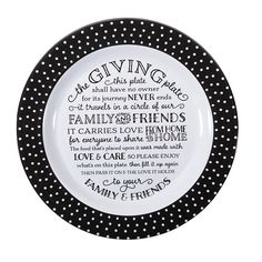 """Do you need a housewarming gift or maybe a hostess gift? The Melamine Giving Plate is perfect and portrays the sweetest message. 11"""" in Diameter 'The giving plate. This plate shall have no owner for i"""
