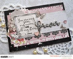 'Forever' Card by Tatiana Yemelyanenko Design Team member for Kaisercraft using their 'P,S. I Love You' collection. saved from kaisercraft.com.au/blog/ - Wendy Schultz - Cards 1.