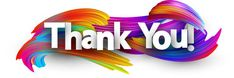 Find Thank You Poster Spectrum Brush Strokes stock images in HD and millions of other royalty-free stock photos, illustrations and vectors in the Shutterstock collection. Thousands of new, high-quality pictures added every day. Thank You Images, Images And Words, Art Images, Spectrum Brushes, Thank You Poster, Appreciation Quotes, Paper Illustration, Images Google, Good Morning Quotes