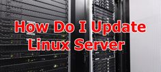 #How to #Update #Linux #Server