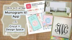 How to Use the Monogram It App with Cricut Explore ~ https://www.youtube.com/watch?v=fvd0Tssi74o ~ lam 1/13/17