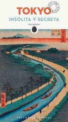 Tokyo Insolita y Secreta