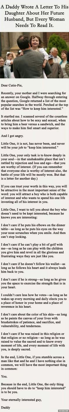 A letter from father to his daughter about picking the right man, it's long but so worth it!!!