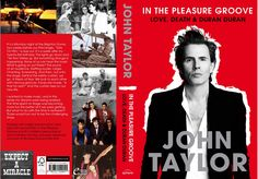 John Taylor's In the Pleasure Groove. Pre-Order! US release: Oct 16 UK release: Sept 13