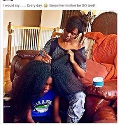 The struggle lol my mom still mentions how tough it was to maintain natural hair for 3 daughters everyday.