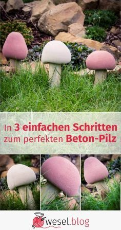 In 3 easy steps to the perfect concrete mushroom - Beton-Ideen - DIY Diy Garden Projects, Garden Crafts, Projects For Kids, Most Beautiful Gardens, Amazing Gardens, Garden Steps, Easy Garden, Concrete Crafts, Hand Lettering