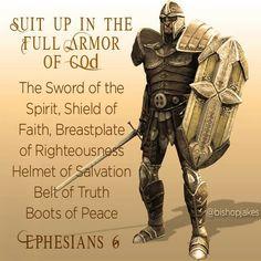Full armor of God.