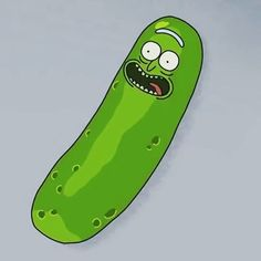 'I turned myself into a pickle Morty! Im PICKLE RICK!' -Pickle Rick. #Wubbalubba