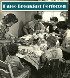 Paleo Breakfast Perfected!  A Must Read...A Must Share!
