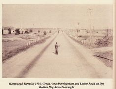 Hempstead Turnpike with Loring Road on the left. The man in the photograph is a surveyor overseeing the site of the Wantagh Parkway crossing over Hempstead Turnpike. It was taken in May of 1936. [By PAUL MANTON  Levittown historian]
