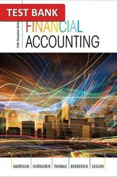 Solution manual for financial accounting 9th edition by harrison financial accounting 5th canadian edition test bank fandeluxe Gallery