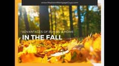 Advantages Of Buying A Home In The Fall