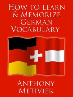 How do I memorise my German Speaking essay for tomorrow?