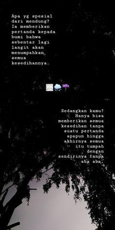 69 Ideas For Quotes Indonesia Lucu Hujan Quotes Rindu, Rain Quotes, Quotes Lucu, Quotes Galau, Story Quotes, Nature Quotes, People Quotes, Best Quotes, Life Quotes