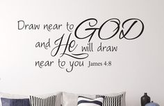 James 4:8 Christian Scripture Wall Decal